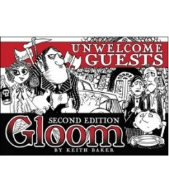 Gloom: Unwelcome Guests...